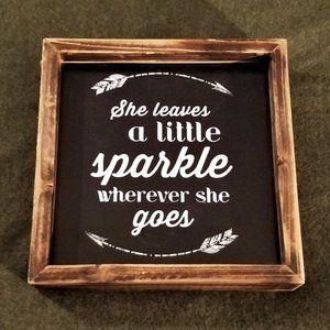 She Leaves a Little Sparkle - Cute Rustic Wall Art